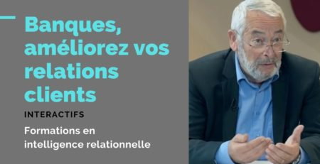 Relations clients en banque : formation Interactifs