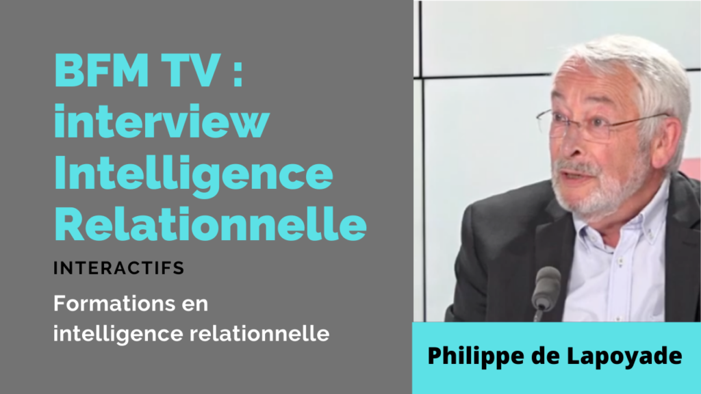 Interview Intelligence relationnelle BFM TV
