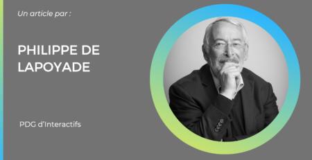Philippe de Lapoyade, fondateur et PDG d'Interactifs