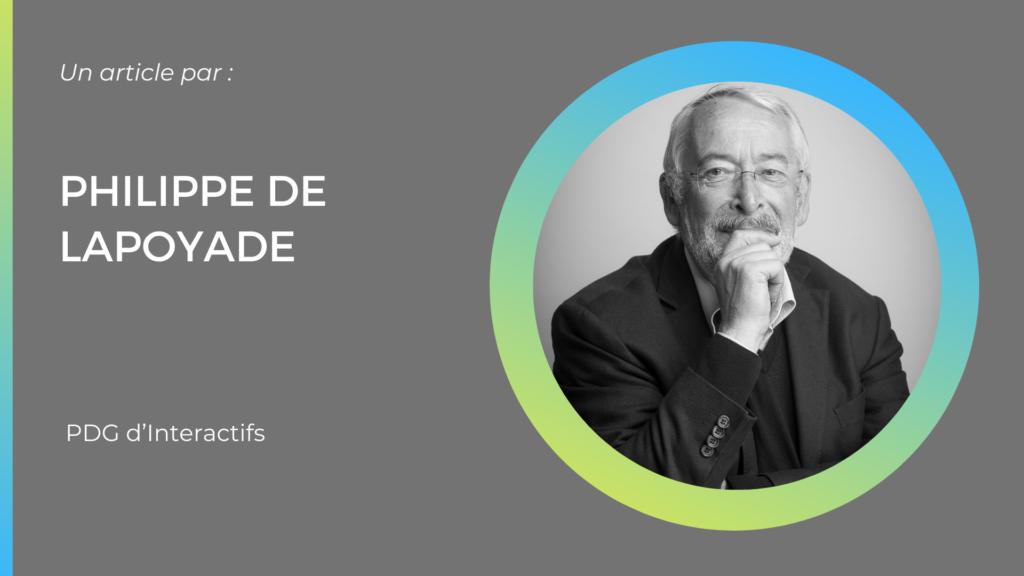 Philippe De Lapoyade, Interactifs